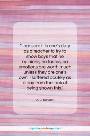 """A. C. Benson quote: """"I am sure it is one's duty…""""- at QuotesQuotesQuotes.com"""