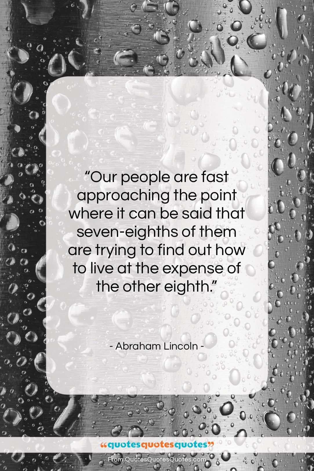 """Abraham Lincoln quote: """"Our people are fast approaching the point…""""- at QuotesQuotesQuotes.com"""