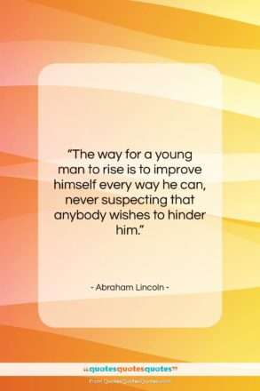 "Abraham Lincoln quote: ""The way for a young man to…""- at QuotesQuotesQuotes.com"