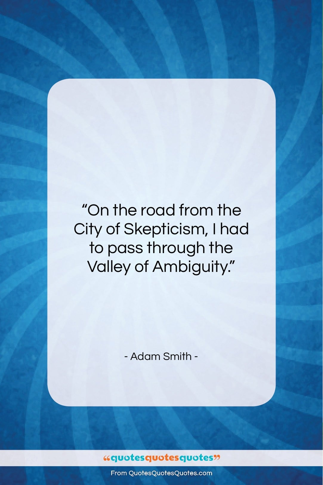 """Adam Smith quote: """"On the road from the City of…""""- at QuotesQuotesQuotes.com"""
