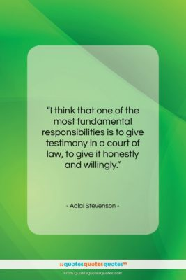 """Adlai Stevenson quote: """"I think that one of the most…""""- at QuotesQuotesQuotes.com"""