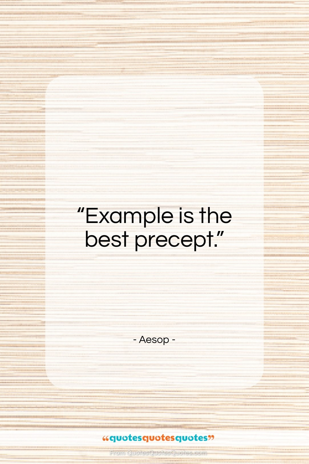 """Aesop quote: """"Example is the best precept…""""- at QuotesQuotesQuotes.com"""