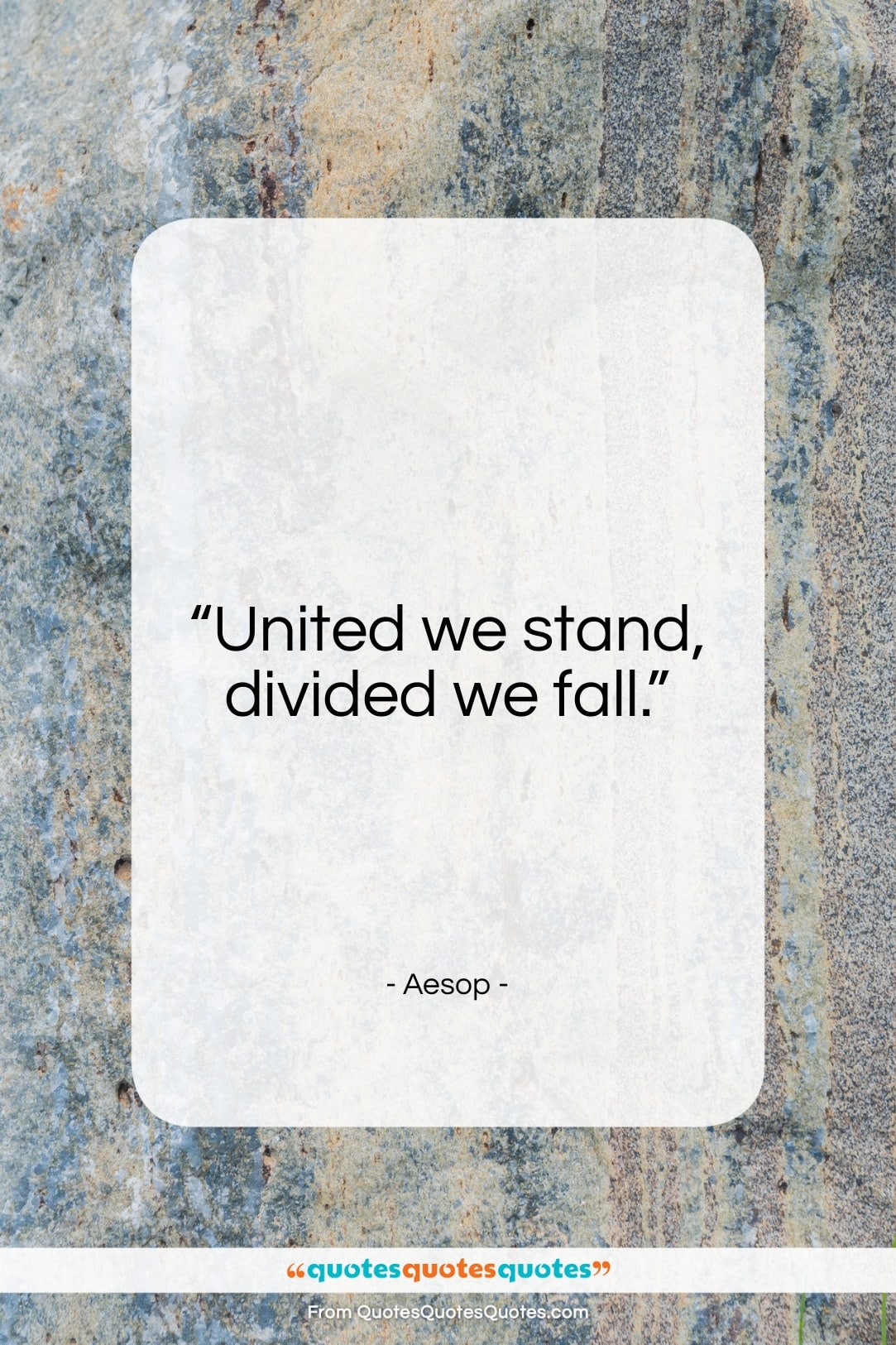 """Aesop quote: """"United we stand, divided we fall.""""- at QuotesQuotesQuotes.com"""
