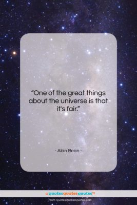 "Alan Bean quote: ""One of the great things about the…""- at QuotesQuotesQuotes.com"