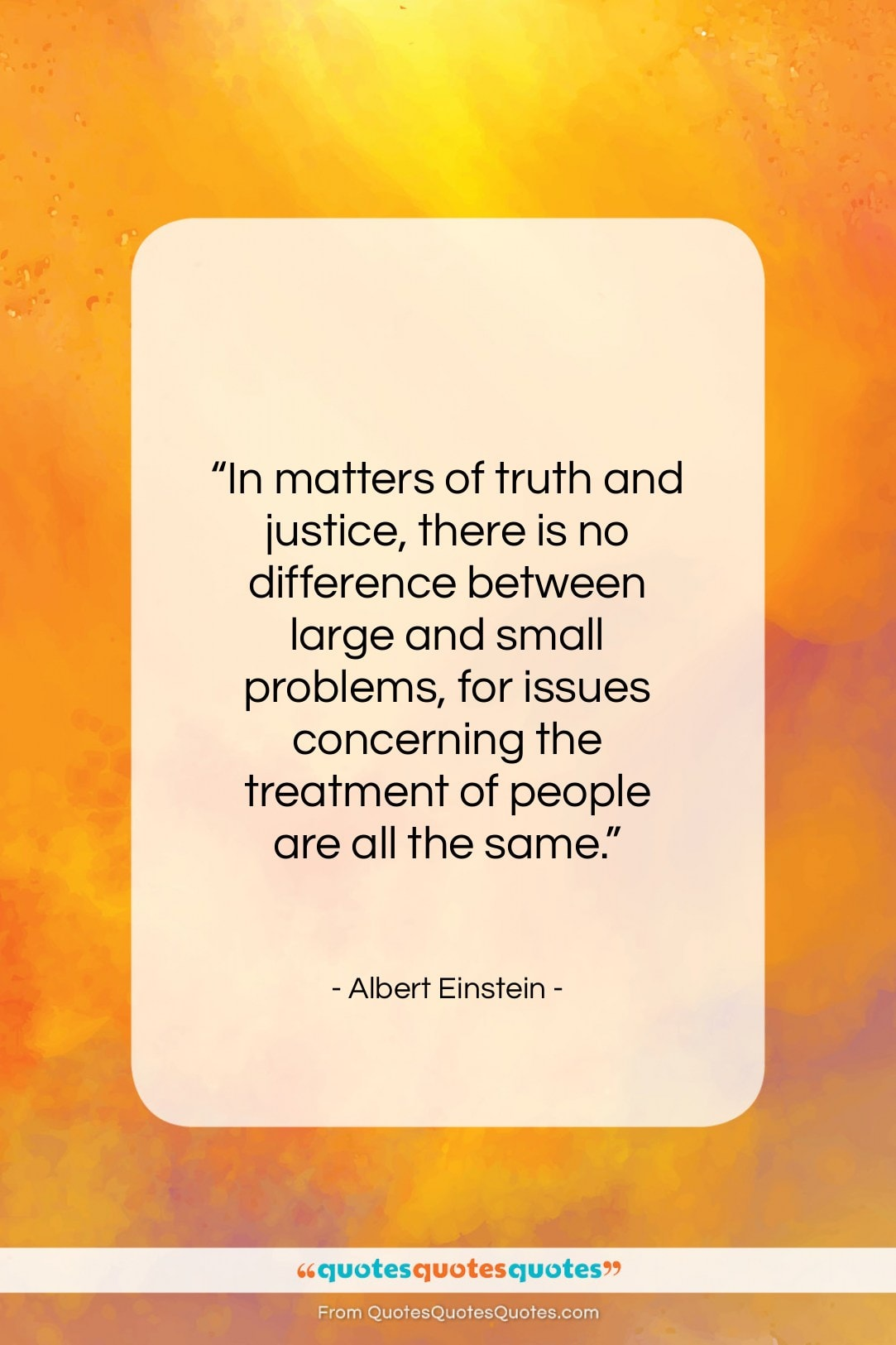 """Albert Einstein quote: """"In matters of truth and justice, there…""""- at QuotesQuotesQuotes.com"""