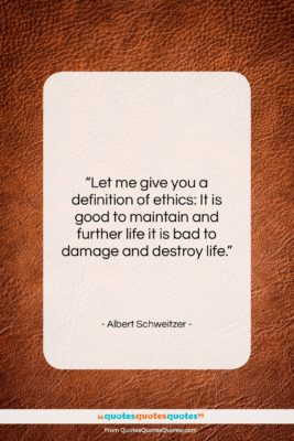 """Albert Schweitzer quote: """"Let me give you a definition of…""""- at QuotesQuotesQuotes.com"""