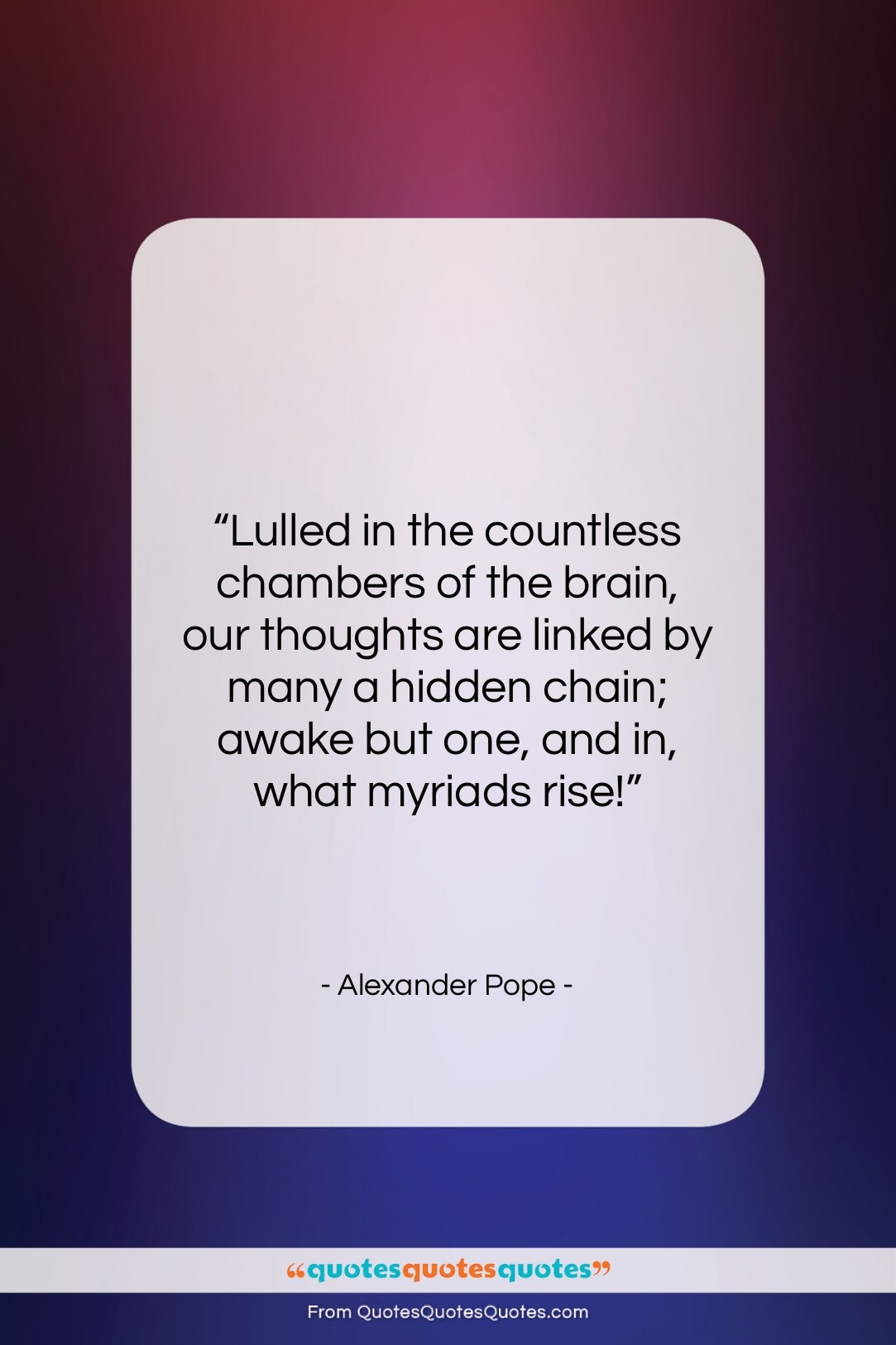 """Alexander Pope quote: """"Lulled in the countless chambers of the…""""- at QuotesQuotesQuotes.com"""