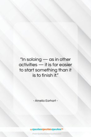 """Amelia Earhart quote: """"In soloing — as in other activities…""""- at QuotesQuotesQuotes.com"""
