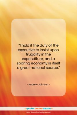 "Andrew Johnson quote: ""I hold it the duty of the…""- at QuotesQuotesQuotes.com"
