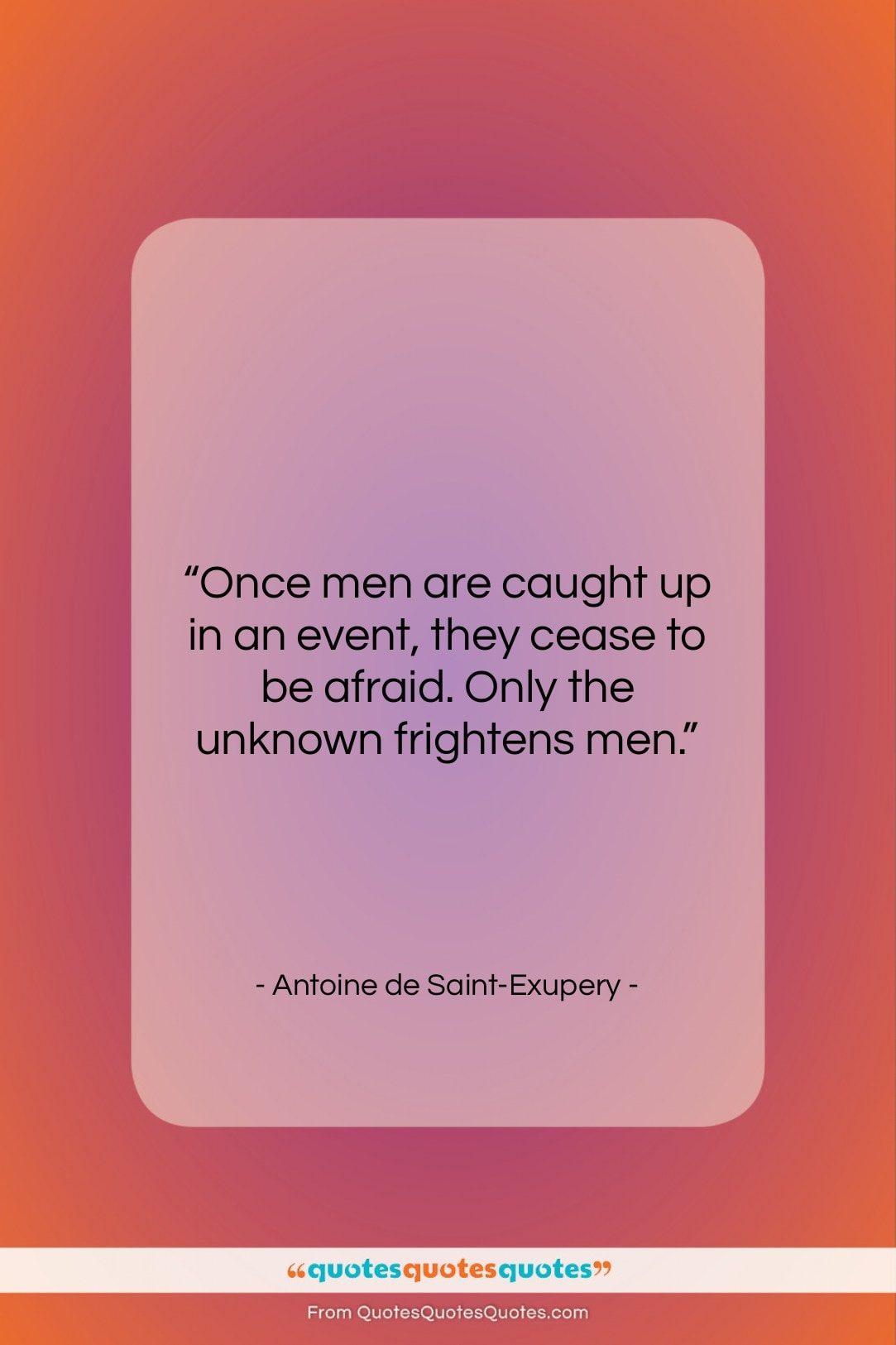 """Antoine de Saint-Exupery quote: """"Once men are caught up in an…""""- at QuotesQuotesQuotes.com"""