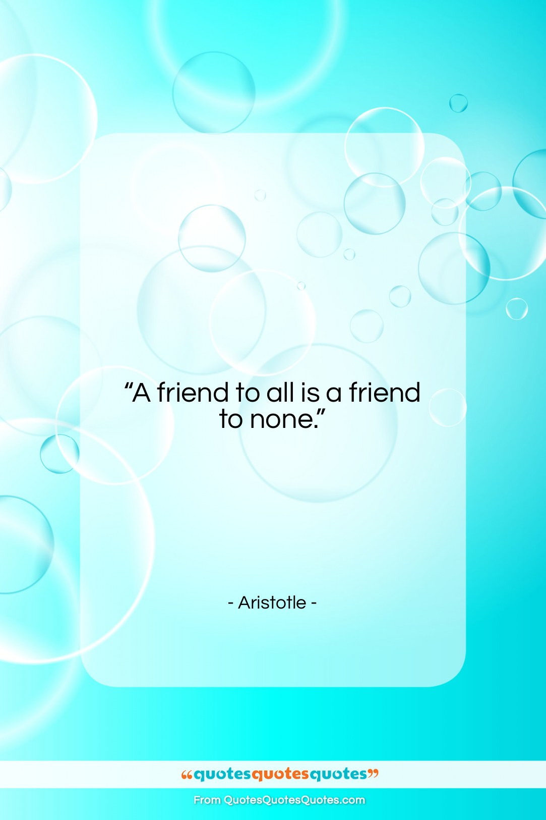 "Aristotle quote: ""A friend to all is a friend…""- at QuotesQuotesQuotes.com"