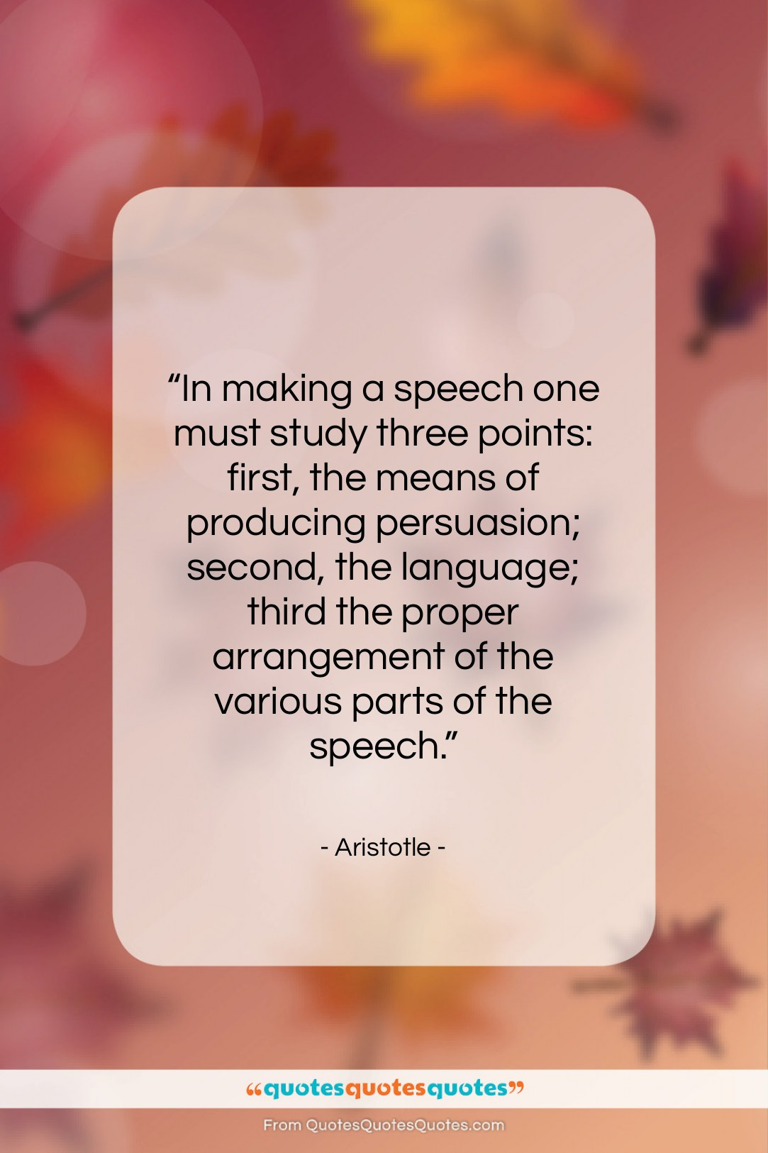 """Aristotle quote: """"In making a speech one must study…""""- at QuotesQuotesQuotes.com"""