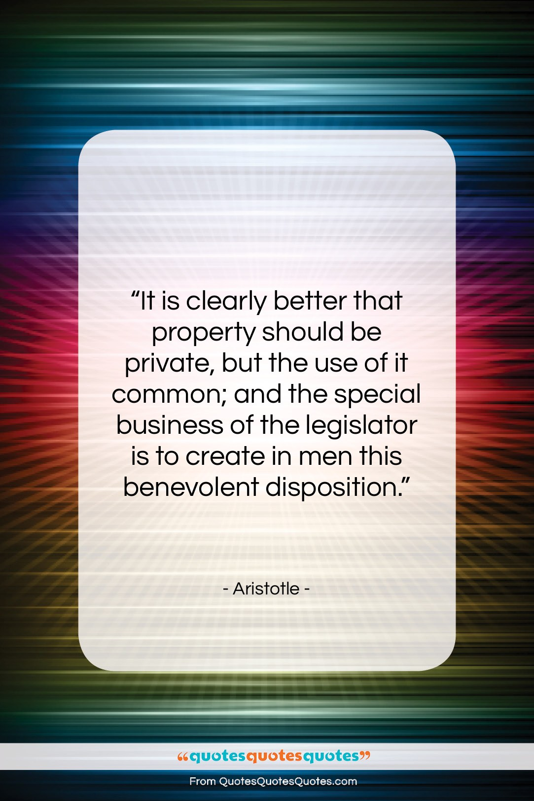 """Aristotle quote: """"It is clearly better that property should…""""- at QuotesQuotesQuotes.com"""