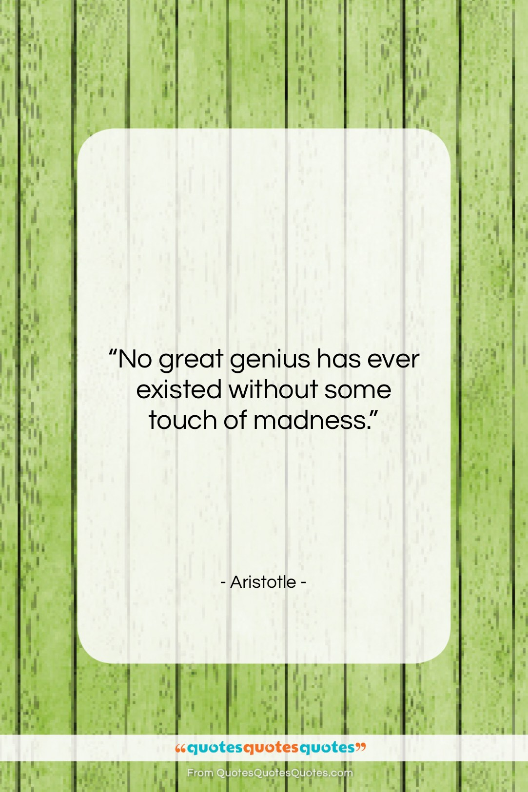 """Aristotle quote: """"No great genius has ever existed without…""""- at QuotesQuotesQuotes.com"""