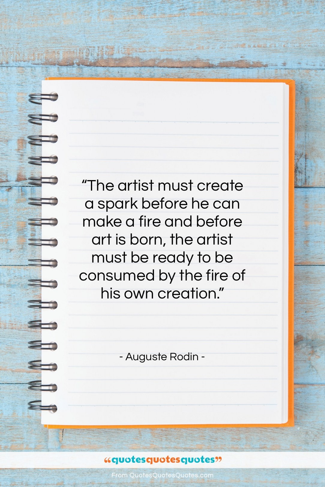 """Auguste Rodin quote: """"The artist must create a spark before…""""- at QuotesQuotesQuotes.com"""