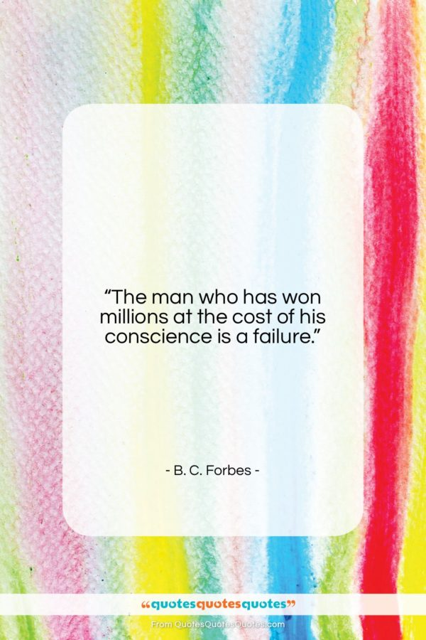 """B. C. Forbes quote: """"The man who has won millions at…""""- at QuotesQuotesQuotes.com"""
