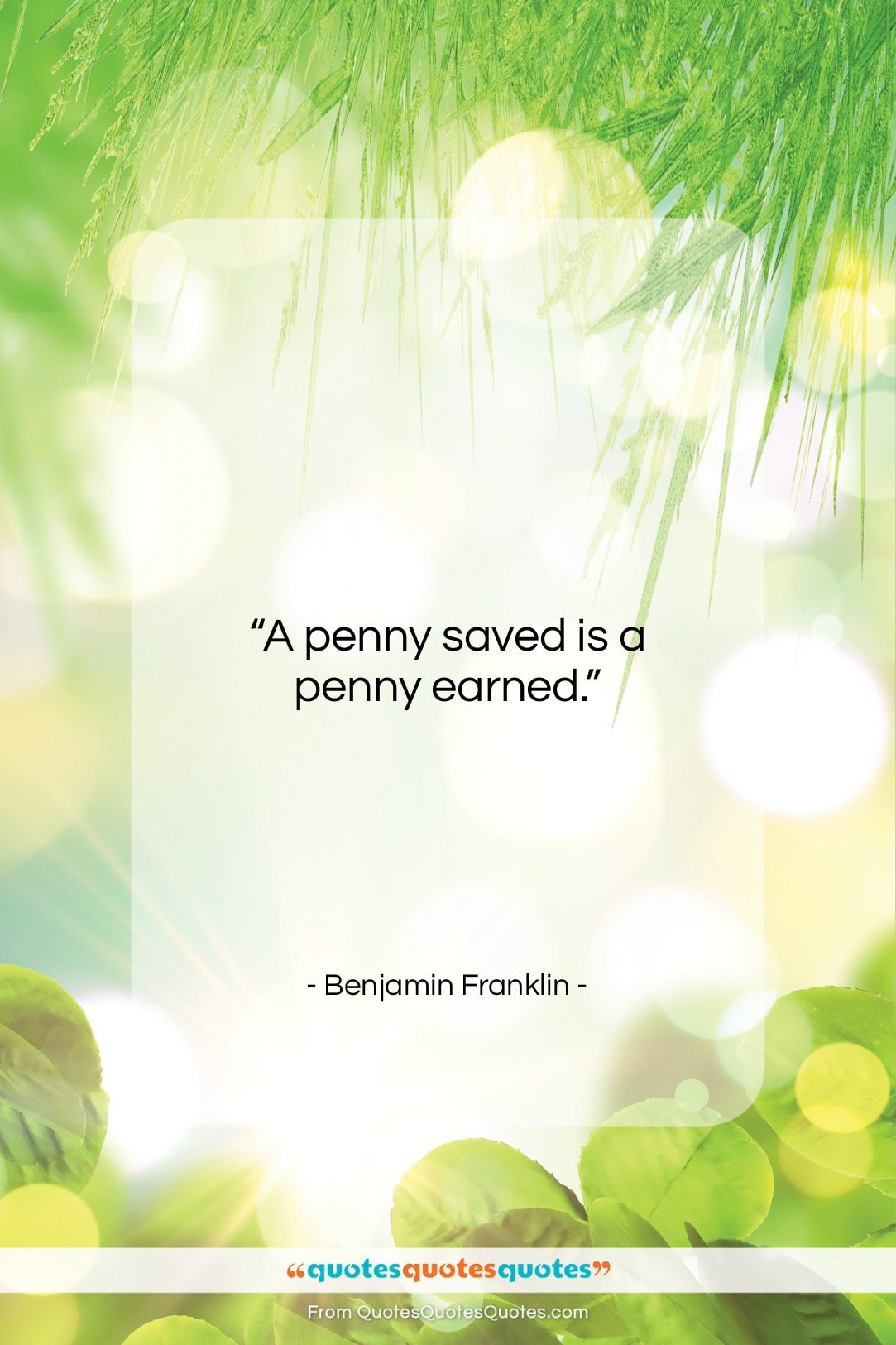 """Benjamin Franklin quote: """"A penny saved is a penny earned….""""- at QuotesQuotesQuotes.com"""