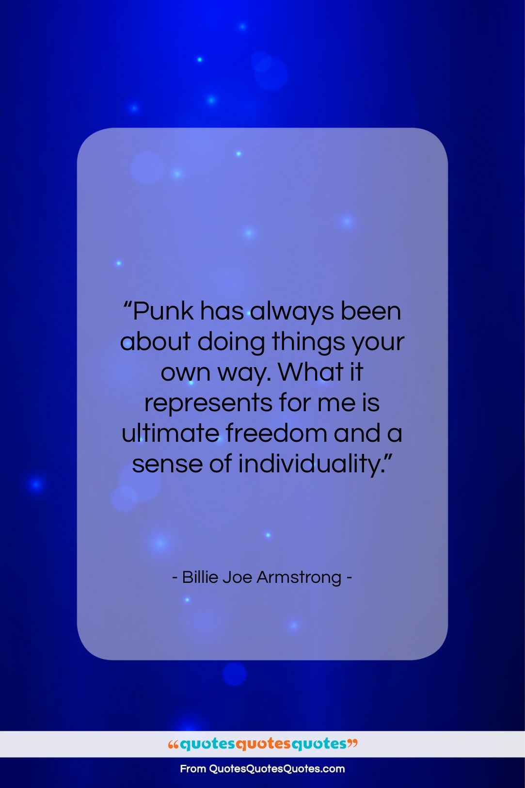 """Billie Joe Armstrong quote: """"Punk has always been about doing things…""""- at QuotesQuotesQuotes.com"""
