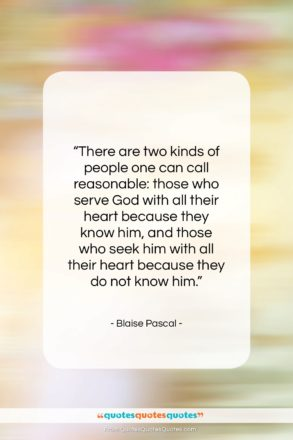 """Blaise Pascal quote: """"There are two kinds of people one…""""- at QuotesQuotesQuotes.com"""