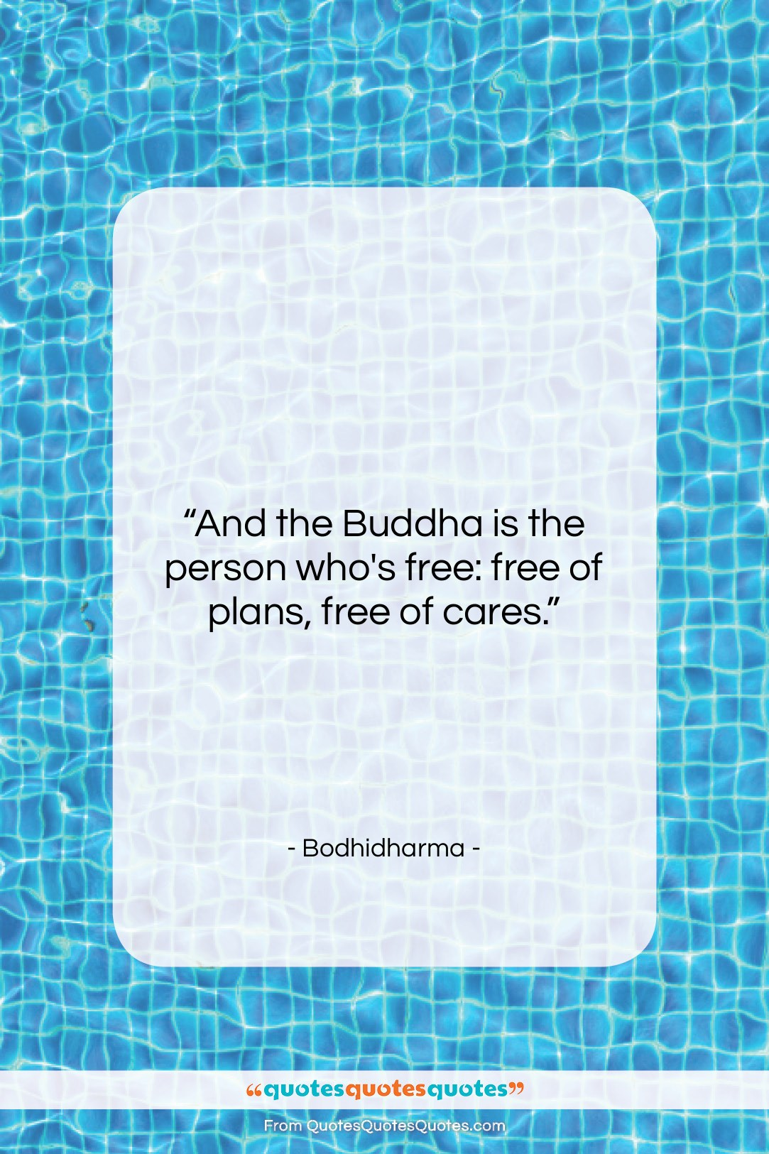 """Bodhidharma quote: """"And the Buddha is the person who's…""""- at QuotesQuotesQuotes.com"""