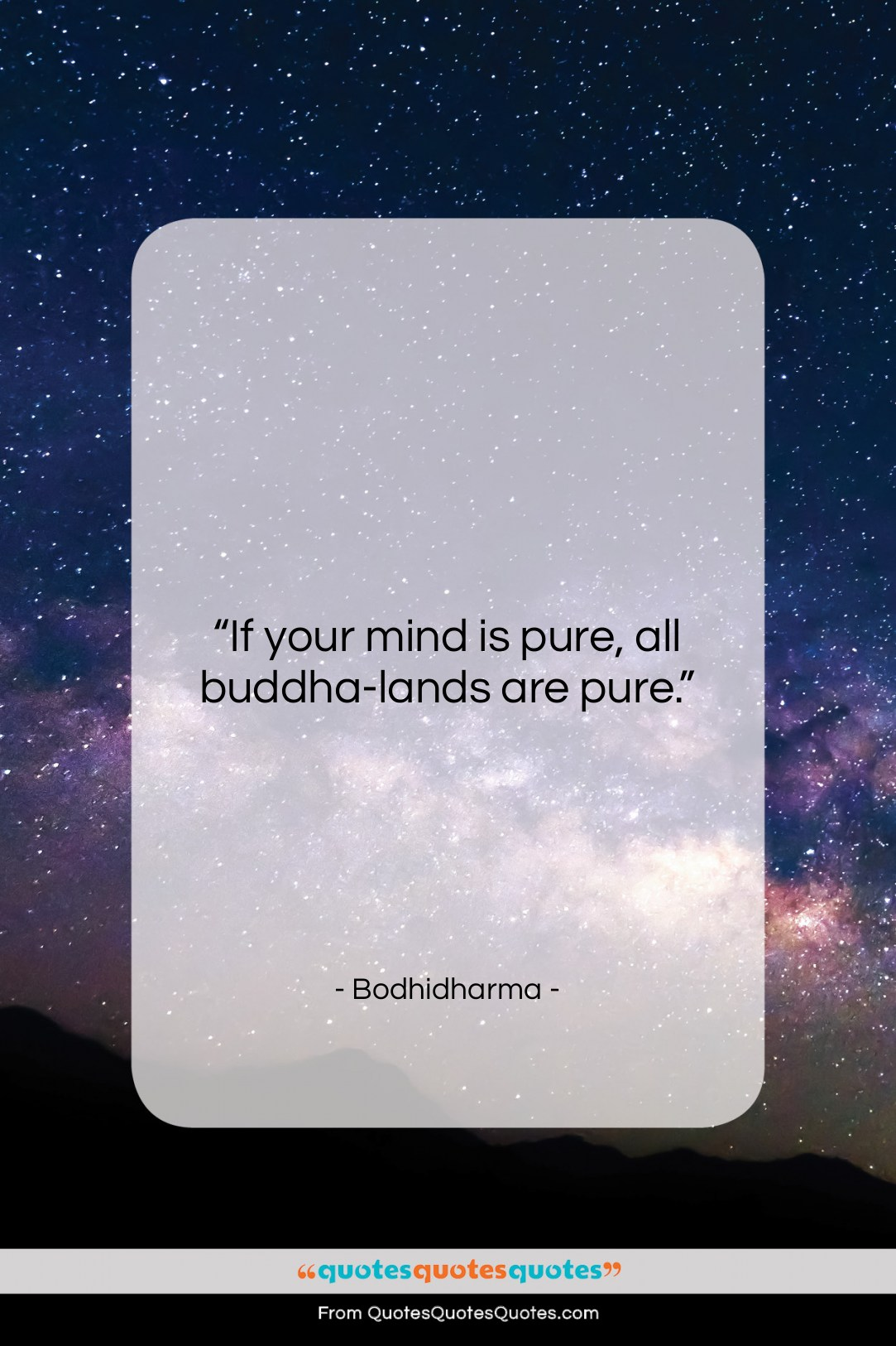 """Bodhidharma quote: """"If your mind is pure, all buddha-lands…""""- at QuotesQuotesQuotes.com"""