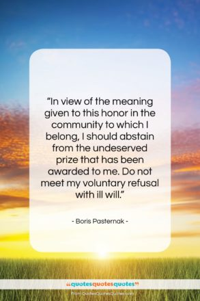 """Boris Pasternak quote: """"In view of the meaning given to…""""- at QuotesQuotesQuotes.com"""