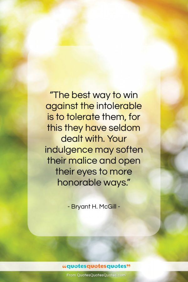 """Bryant H. McGill quote: """"The best way to win against the…""""- at QuotesQuotesQuotes.com"""