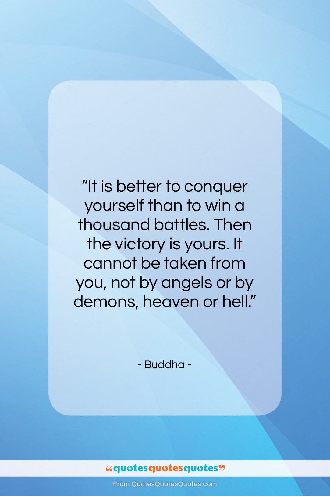 """Buddha quote: """"It is better to conquer yourself than…""""- at QuotesQuotesQuotes.com"""