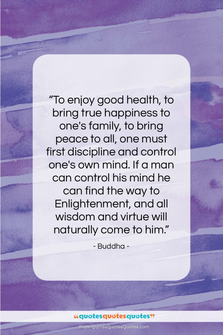 """Buddha quote: """"To enjoy good health, to bring true…""""- at QuotesQuotesQuotes.com"""