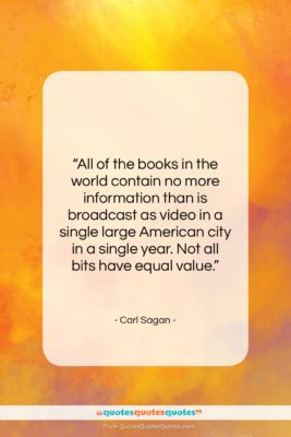 """Carl Sagan quote: """"All of the books in the world…""""- at QuotesQuotesQuotes.com"""