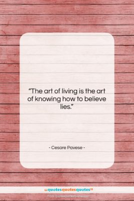 """Cesare Pavese quote: """"The art of living is the art…""""- at QuotesQuotesQuotes.com"""