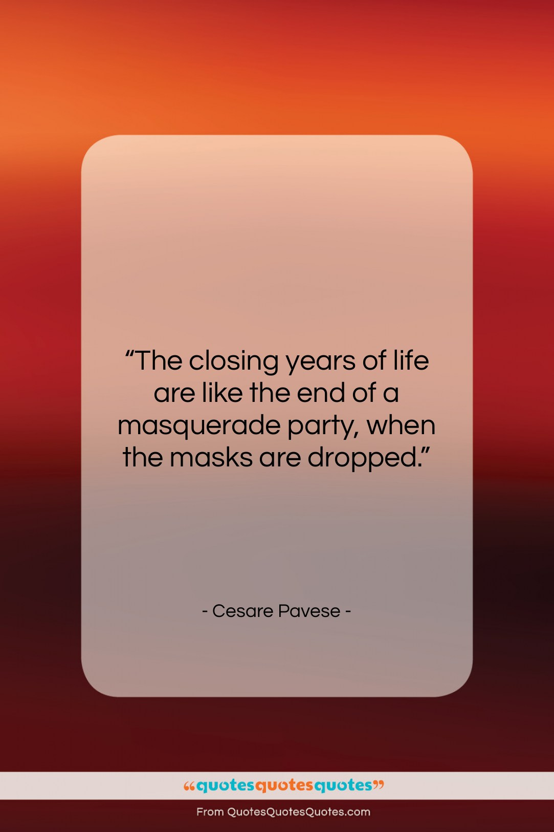 """Cesare Pavese quote: """"The closing years of life are like…""""- at QuotesQuotesQuotes.com"""