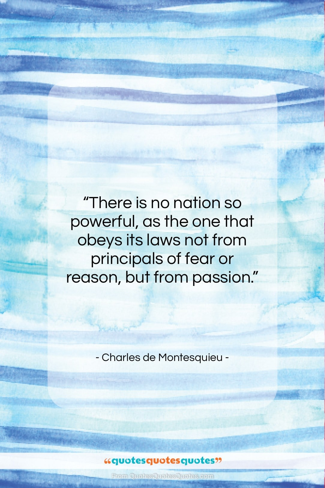 """Charles de Montesquieu quote: """"There is no nation so powerful, as…""""- at QuotesQuotesQuotes.com"""