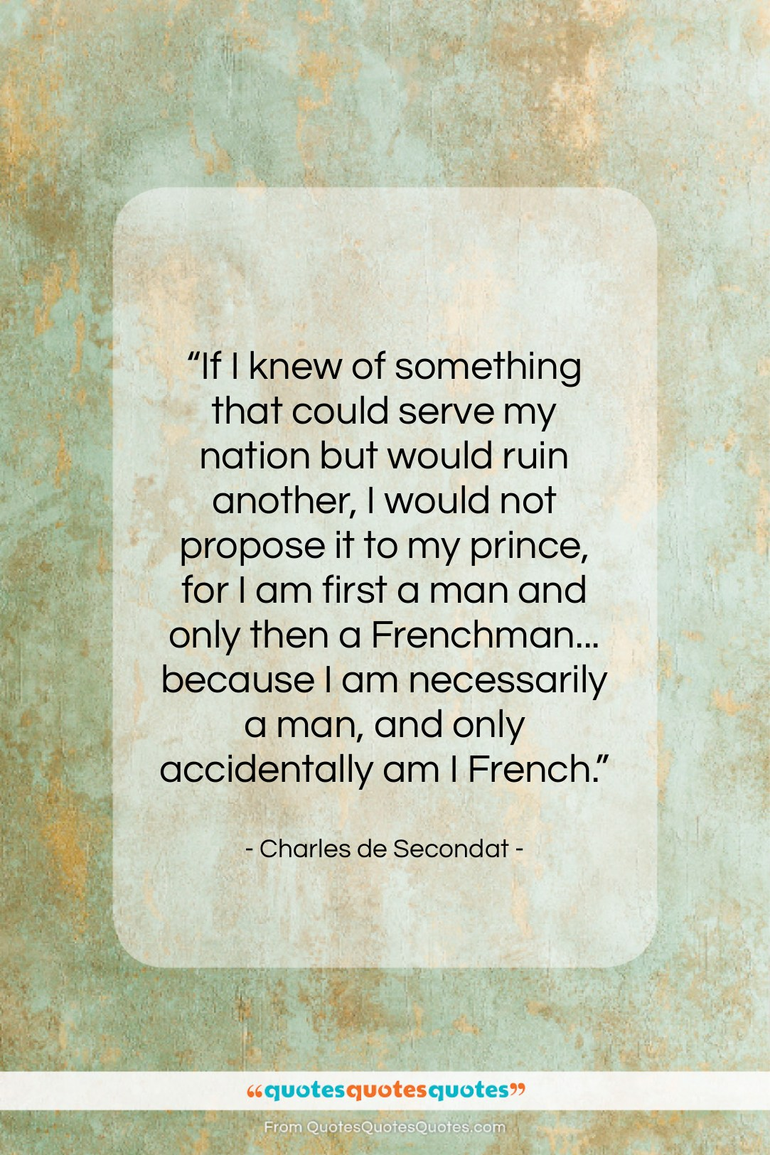 """Charles de Secondat quote: """"If I knew of something that could…""""- at QuotesQuotesQuotes.com"""