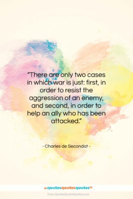 """Charles de Secondat quote: """"There are only two cases in which…""""- at QuotesQuotesQuotes.com"""