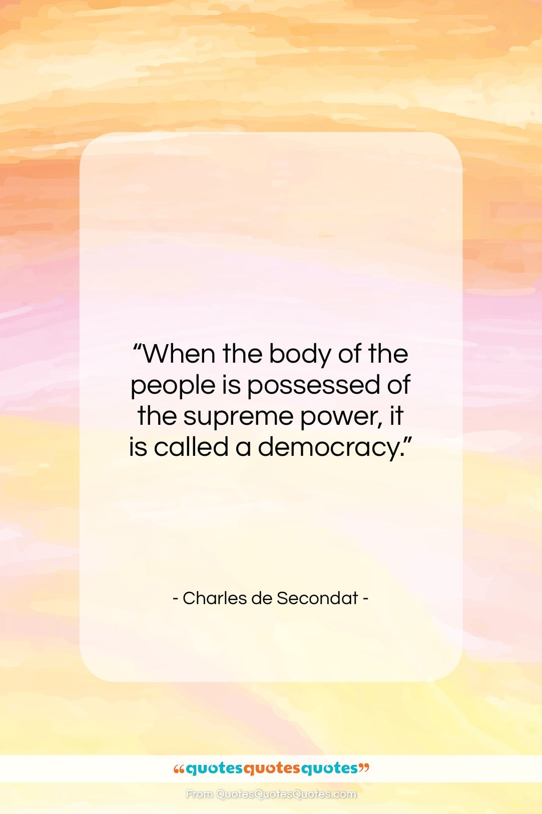 """Charles de Secondat quote: """"When the body of the people is…""""- at QuotesQuotesQuotes.com"""