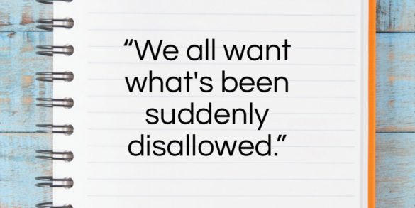 """Charles Olson quote: """"We all want what's been suddenly disallowed.""""- at QuotesQuotesQuotes.com"""