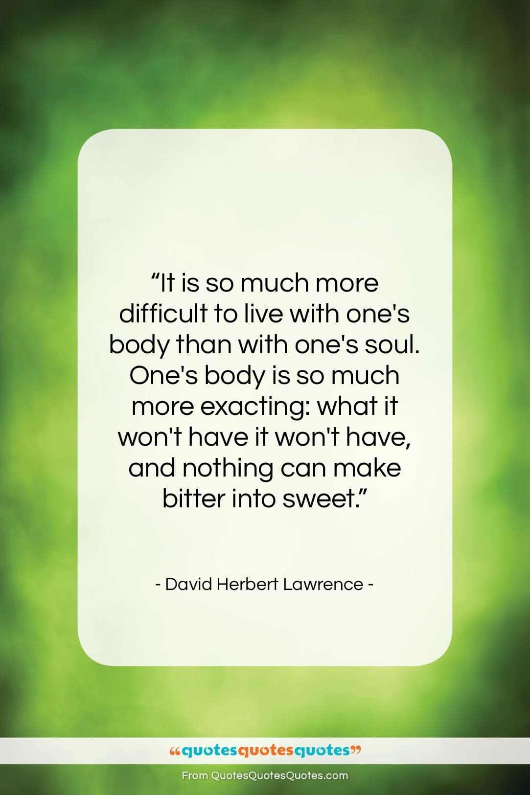 """David Herbert Lawrence quote: """"It is so much more difficult to…""""- at QuotesQuotesQuotes.com"""