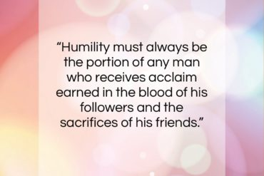 "Dwight D. Eisenhower quote: ""Humility must always be the portion of…""- at QuotesQuotesQuotes.com"