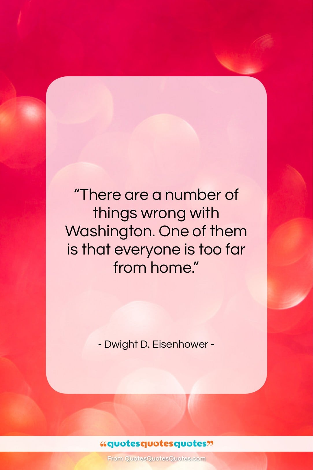 """Dwight D. Eisenhower quote: """"There are a number of things wrong…""""- at QuotesQuotesQuotes.com"""