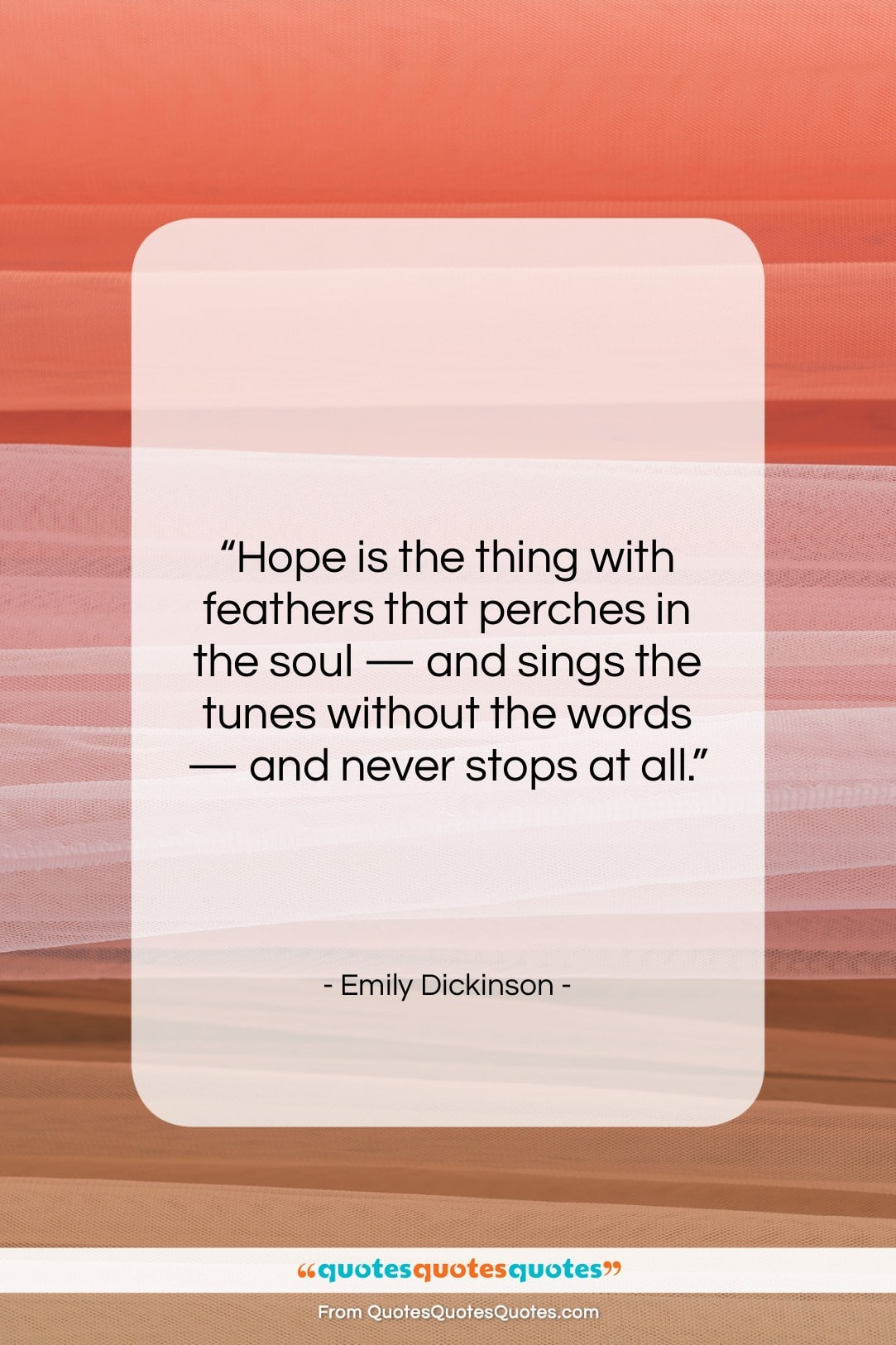"""Emily Dickinson quote: """"Hope is the thing with feathers that…""""- at QuotesQuotesQuotes.com"""