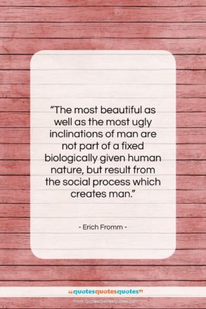 """Erich Fromm quote: """"The most beautiful as well as the…""""- at QuotesQuotesQuotes.com"""