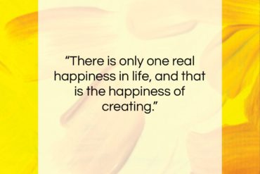 "Frederick Delius quote: ""There is only one real happiness in…""- at QuotesQuotesQuotes.com"