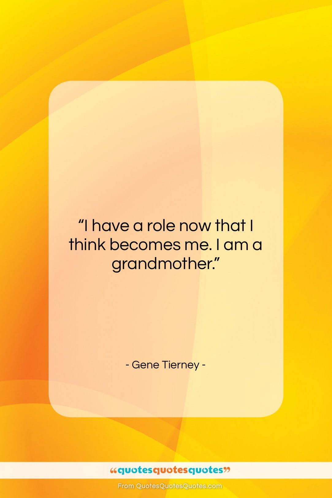 """Gene Tierney quote: """"I have a role now that I…""""- at QuotesQuotesQuotes.com"""