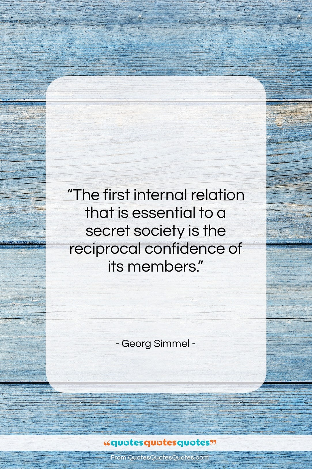 """Georg Simmel quote: """"The first internal relation that is essential…""""- at QuotesQuotesQuotes.com"""