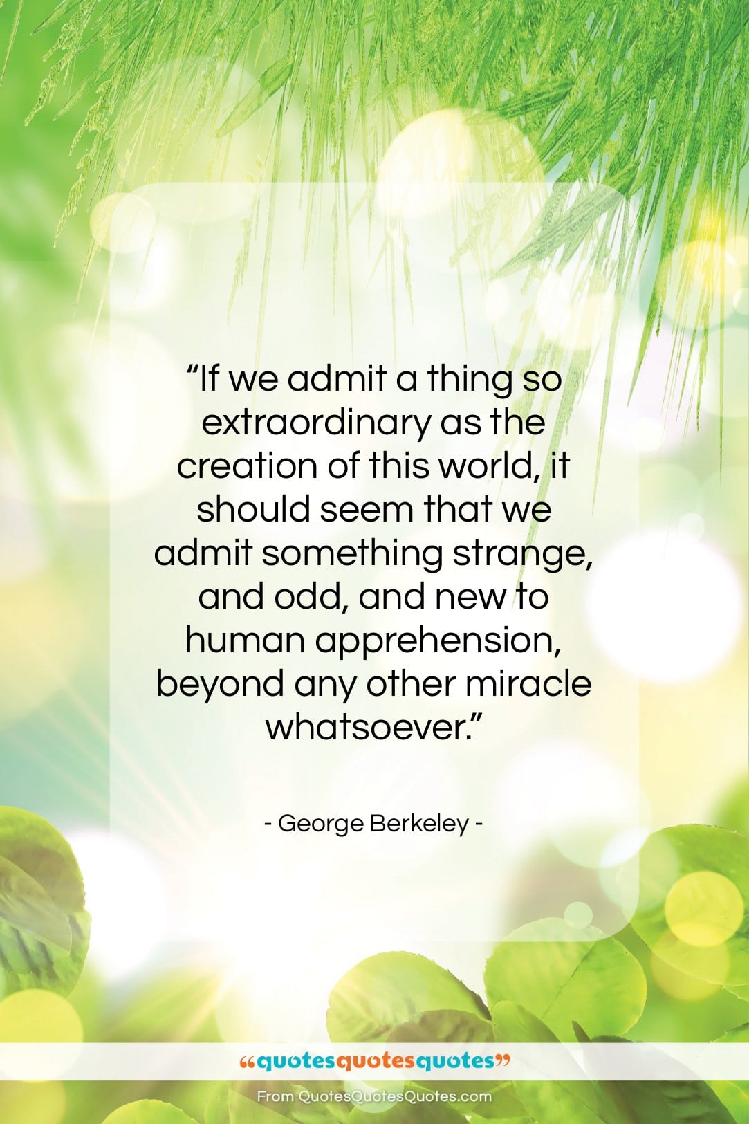 """George Berkeley quote: """"If we admit a thing so extraordinary…""""- at QuotesQuotesQuotes.com"""