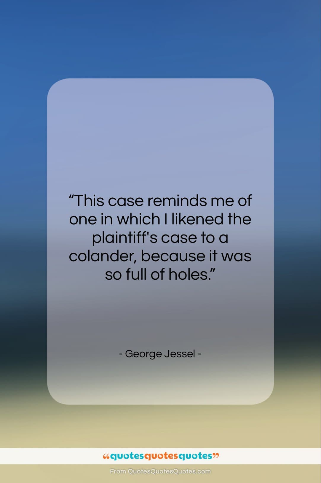 """George Jessel quote: """"This case reminds me of one in…""""- at QuotesQuotesQuotes.com"""