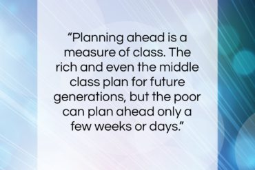 "Gloria Steinem quote: ""Planning ahead is a measure of class….""- at QuotesQuotesQuotes.com"