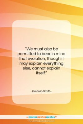 "Goldwin Smith quote: ""We must also be permitted to bear…""- at QuotesQuotesQuotes.com"