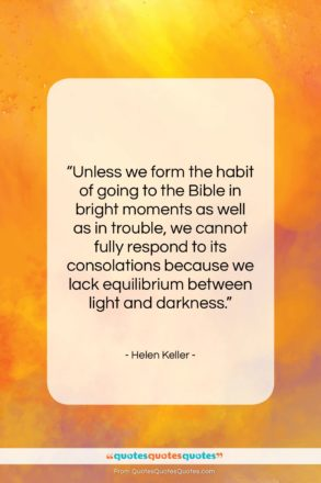 """Helen Keller quote: """"Unless we form the habit of going…""""- at QuotesQuotesQuotes.com"""